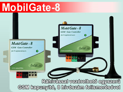 MobilGate-8 ráhívással vezérelhető egyszerű GSM kapunyitó