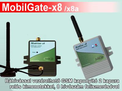 MobilGate-x8 és MobilGate-x8a ráhívással vezérelhető GSM kapunyitó
