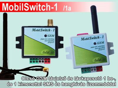 MobilSwitch-1 és MobilSwitch-1a olcsó GSM távjelző és távkapcsoló