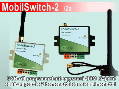 MobilSwitch-2 és MobilSwitch-2a USB-ről programozható GSM modul